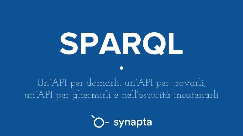 File:Sparql-un-api-per-domarli-170216173116.pdf