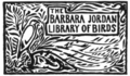 Stanford University Barbara Jordan Library of Birds bookplate.png