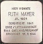 Stolperstein für Ruth Mayer (Bruchstraße 31)