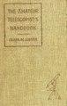 The amateur telescopist's handbook (IA cu31924031323854).pdf