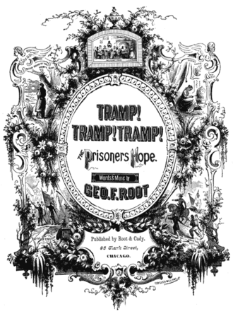 """1864 in music - Cover of the 1864 publication of the sheet music of """"Tramp! Tramp! Tramp!"""""""