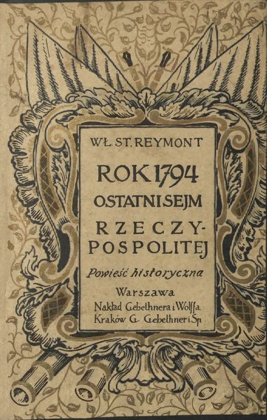 File:Władysław Stanisław Reymont - Rok 1794 - Ostatni sejm Rzeczypospolitej.djvu