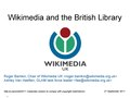 Wikimedia and the British Library 2011.pdf