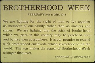 National Conference for Community and Justice - Franklin D. Roosevelt remarks, Brotherhood Week, Feb. 19-28, 1943