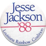 1988 Jesse Jackson for president Louisiana Rainbow Coalition button.png