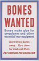 Bones Wanted Art.IWMPST14727.jpg