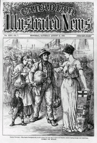 "Immigration to Canada - Come to Stay, printed in 1880 in the Canadian Illustrated News, which refers to immigration to the ""Dominion""."