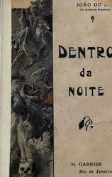 João do Rio: Dentro da noite