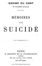 Maxime Du Camp: Mémoires d'un suicidé