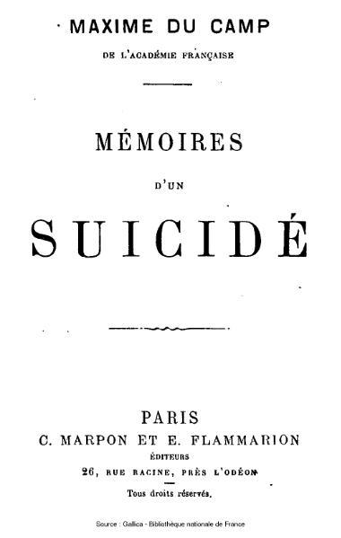 File:Du Camp - Mémoires d'un suicidé.djvu