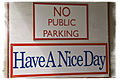 Have a nice day sign below no public parking sign, Venice California.jpg
