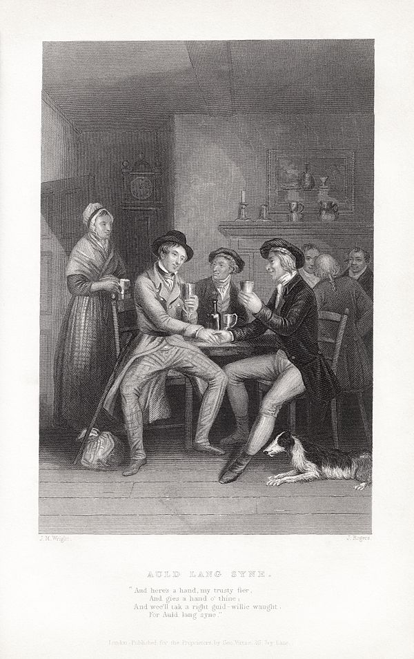 "John Masey Wright and John Rogers' c. 1841 illustration of ""Auld Lang Syne"". John Masey Wright - John Rogers - Robert Burns - Auld Lang Syne.jpg"