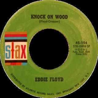 Knock on Wood (song) 1966 single by Eddie Floyd