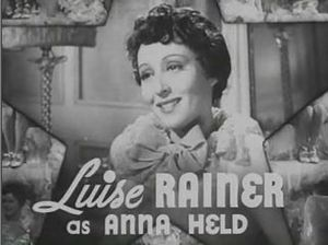 The Great Ziegfeld - Luise Rainer as Anna Held
