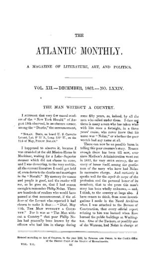 """The Man Without a Country - """"The Man Without a Country"""" was first published in The Atlantic Monthly for December 1863"""