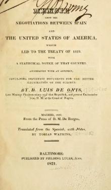 Memoir upon the negotiations between Spain and the United States of America which led to the treaty of 1819.djvu