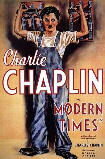 "Modern Times (1936), described by Jerome Larcher as a ""grim contemplation on the automatization of the individual"" Modern Times poster.jpg"