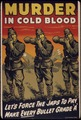 Murder in cold blood. Let's force the Japs to pay. Make every bullet grade `A'. - NARA - 534789.tif