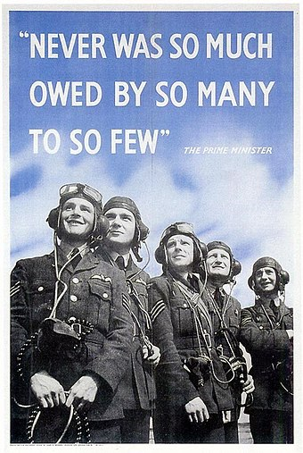 World War II poster containing the famous lines by Winston Churchill Never was so much owed by so many to so few.jpg