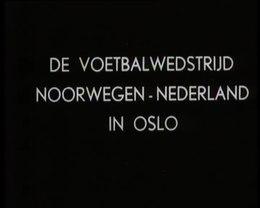 Bestand:Voetbalwedstrijd Noorwegen - Nederland 1-2.webm