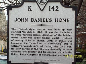 John W. Daniel - John Marshall Warwick House plaque, Lynchburg VA, November 2008