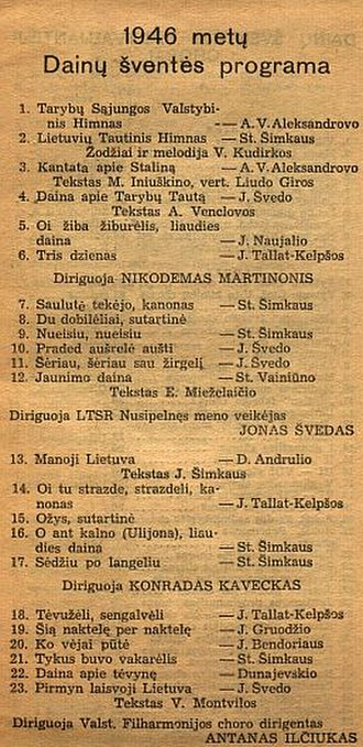 Tautiška giesmė - A list of the songs to be played at the 1946 Lithuanian Song Festival in the Lithuanian SSR. Tautiška giesmė is played after the anthem of the Soviet Union.
