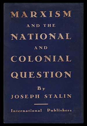 Marxism and the National Question - The first American edition of Marxism and the National and Colonial Question (1935).