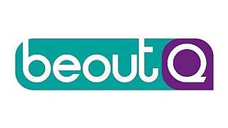 beoutQ Pirate pay television broadcaster serving Saudi Arabia