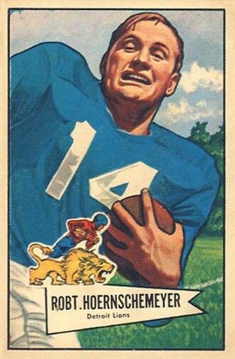 Robert Hoernschemeyer - Hoernschemeyer on a 1952 Bowman football card