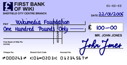 Example of a British cheque. The cheque is crossed, which means that it can only be paid into a bank account, not to cash. Cheques issued in other Commonwealth countries are similar.
