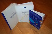 Versions of the Treaty establishing a Constitution for Europe in the English language, published by the European Union for the general public. From left to right: the draft by the European Convention; the full Intergovernmental Conference version (text as signed by plenipotentiaries to be ratified) with the protocols and annexes; the abridged version with the European Parliament's resolution of endorsement, but without the protocols and annexes, for visitors to the European Parliament. Versions in other European languages were also published.