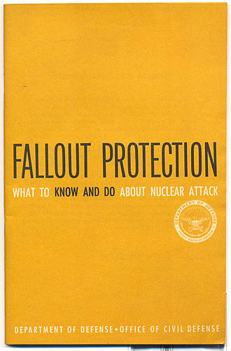 Robert McNamara - United States Civil Defense booklet Fallout Protection commissioned by McNamara