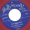 Hollywood Hit Club 45-R280 - BlueSuedeShoes-HeartbreakHotel.jpg