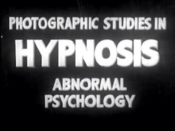Tiedosto:Photographic Studies in Hypnosis, Abnormal Psychology (1938).ogv