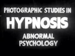 Bestand:Photographic Studies in Hypnosis, Abnormal Psychology (1938).ogv