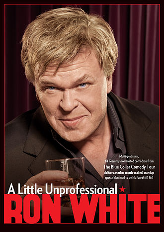 "Ron White - Ron White ""A Little Unprofessional"" DVD, 2013"
