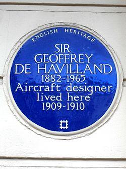 Sir geoffrey de havilland 1882 1965 aircraft designer lived here 1909 1910