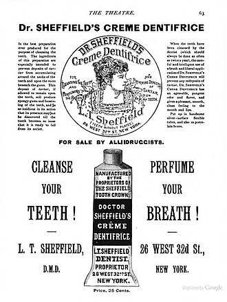 "Tube (container) - 1890s advertisement for ""Dr. Sheffield's Creme Dentifrice"", an early toothpaste sold in a tube."