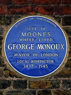 """Site of """"moones"""" where lived george monoux mayor of london local benefactor 1477 1543"""