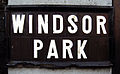 Street sign, Windsor Park - geograph.org.uk - 1144168.jpg