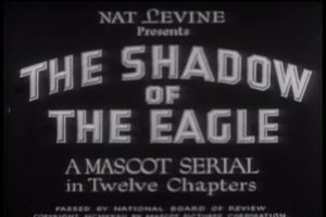 1932 in film - The Shadow of the Eagle poster.
