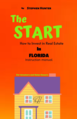 The Start How to Invest in Real Estate in Florida Instruction Manual for Investors and Home owner's.png