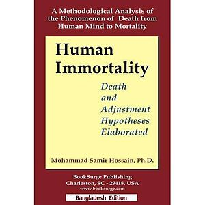 Death and adjustment hypotheses - The text book 'Human Immortality' that elaborates DAH and issues related to it