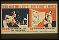 Your wartime duty! Don't waste water LCCN98516596.jpg