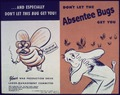 """Don't Let The Absentee Bugs Get You"" - NARA - 513963.tif"