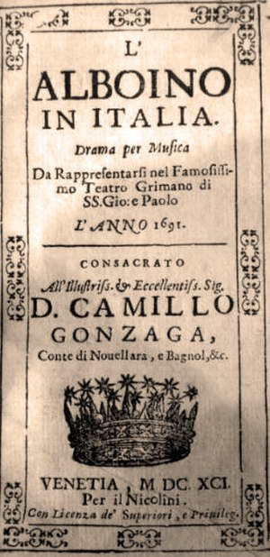 Teatro Santi Giovanni e Paolo - Libretto for L' Alboino in Italia which premiered at the Teatro Santi Giovanni e Paolo in 1691.
