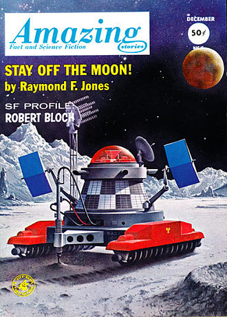 "Raymond F. Jones - Jones's novelette ""Stay Off the Moon!"" was the cover story on the December 1962 issue of Amazing Stories."