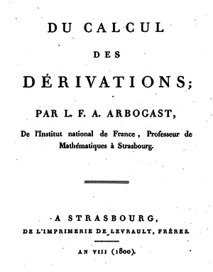 Louis François Antoine Arbogast - Frontpage of Arbogast's book Du calcul des derivations (1800)