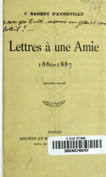 File:Barbey d'Aurevilly - Lettres à une amie, 1907, 2e éd.djvu