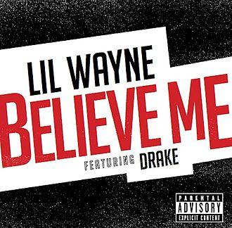 Lil Wayne featuring Drake — Believe Me (studio acapella)